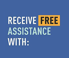 Receive free assistance with